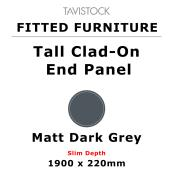 Tavistock Fitted Tall Clad-On End Panel Matt Dark Grey 1900 x 220mm Slim Depth